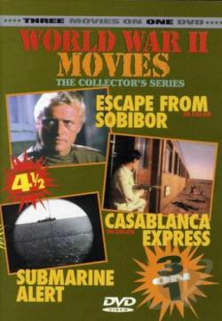 World War II Movies - Escape from Sobibor/Casablanca Express/Submarine Alert DVD Cover Art