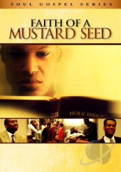 Faith of a Mustard Seed DVD Cover Art