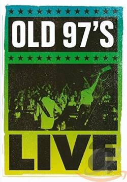 Old 97's - Live DVD Cover Art