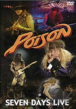 Poison - Seven Days Live DVD Cover Art