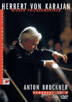 Herbert Von Karajan and the Vienna Philharmonic - Anton Bruckner: Symphony No. 8 DVD Cover Art