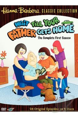Wait Till Your Father Gets Home - The Complete First Season DVD Cover Art