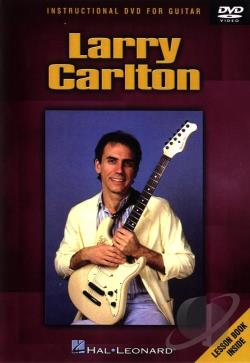 Larry Carlton: Instructional Guitar DVD Cover Art