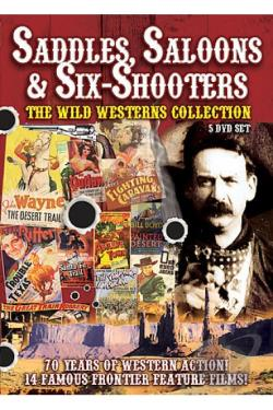 Saddles, Saloons, & Six Shooters: The Wild West Collection DVD Cover Art