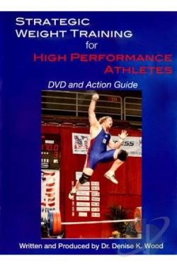 Strategic Weight Training for High Performance Athletes DVD Cover Art