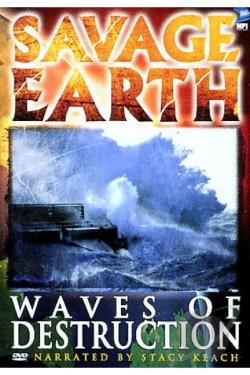 Savage Earth - Waves of Destruction DVD Cover Art