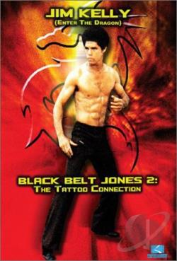 Black Belt Jones 2: The Tattoo Connection DVD Cover Art