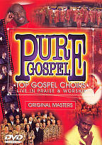 Pure Gospel: Top Choirs Live In Praise & Worship DVD Cover Art