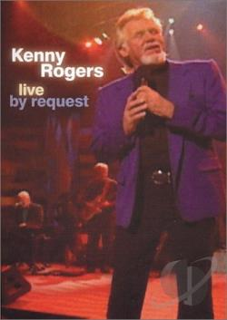 Kenny Rogers: Live by Request DVD Cover Art