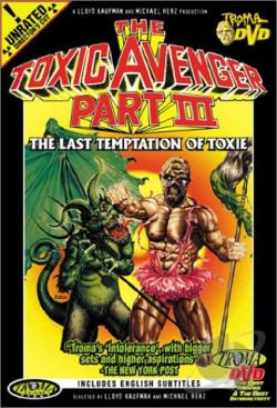 Toxic Avenger, The - Pt. 3 - The Last Temptation of Toxie DVD Cover Art