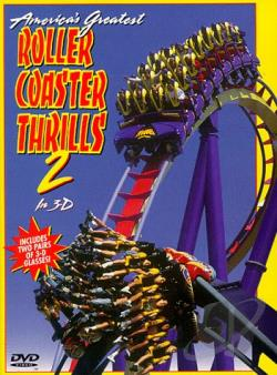 America's Greatest Roller Coaster Thrills in 3-D - V. 2 DVD Cover Art