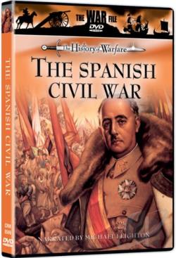 War File - The History of Warfare: The The Spanish Civil War DVD Cover Art