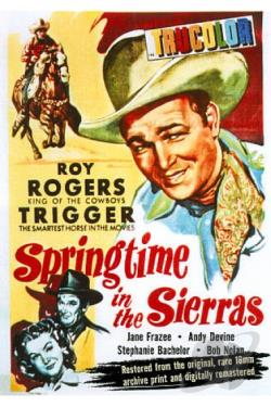 Roy Rogers SD-Springtime in the Sierra's/Chevy Show DVD Cover Art
