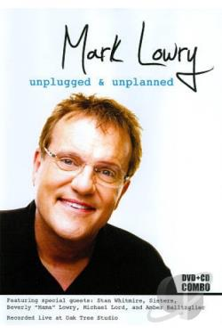 Mark Lowry: Unplugged & Unplanned DVD Cover Art