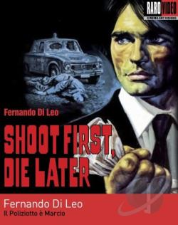Shoot First, Die Later DVD Cover Art