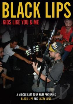 Black Lips – Kids Like You & Me (DVD)