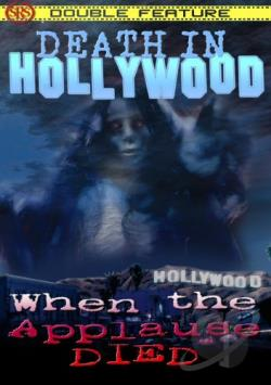 Death In Hollywood/When The Applause Died - Double Feature DVD Cover Art
