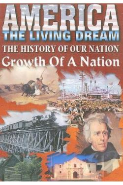 America the Living Dream - Growth of a Nation DVD Cover Art