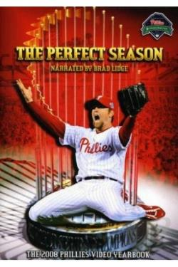 Perfect Season: The 2008 Philadelphia Phillies DVD Cover Art