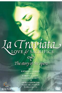 Traviata: Love & Sacrifice, The Story of the Opera DVD Cover Art