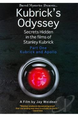 Kubrick's Odyssey: Secrets Hidden in the Films of Stanley Kubrick DVD Cover Art