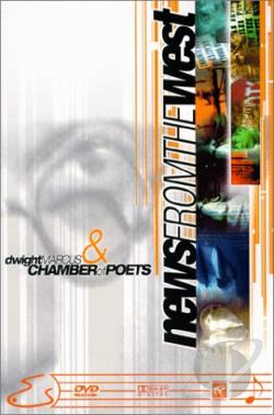News From The West: Dwight Marcus & Chamber Of Poets DVD Cover Art