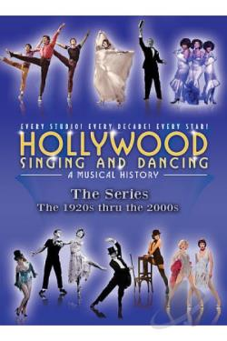 Hollywood Singing and Dancing: A Musical History - The Series DVD Cover Art