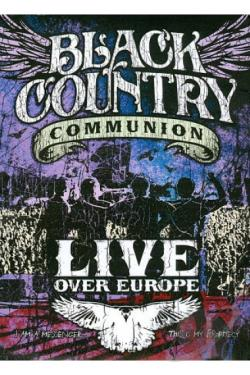 Black Country Communion: Live Over Europe DVD Cover Art