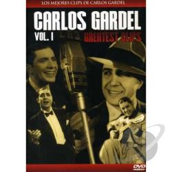 Carlos Gardel: Greatest Clips, Vol. 1 DVD Cover Art