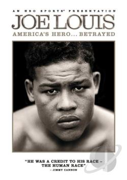 Joe Louis - America's Hero Betrayed DVD Cover Art