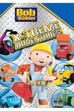 Bob the Builder - Bob's X-Treme Adventures DVD Cover Art