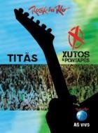 Rock in Rio ao Vivo: Titas, Xutos & Pontapes DVD Cover Art