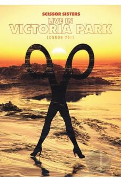 Scissor Sisters – Live in Victoria Park, London 2011 (DVD)