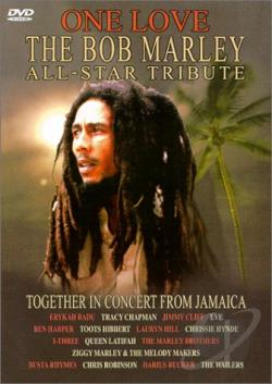 Bob Marley - One Love: The Bob Marley All-Star Tribute Concert DVD Cover Art
