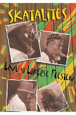Skatalites - Live at Lokerse Feesten: 1997 and 2002 DVD Cover Art