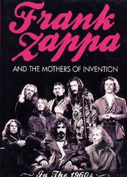 Frank Zappa and The Mothers Of Invention - In The 1960s DVD Cover Art
