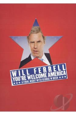 Will Ferrell: You're Welcome, America: A Final Night with George W. Bush DVD Cover Art