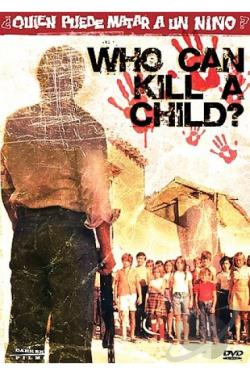 Who Can Kill A Child DVD Cover Art