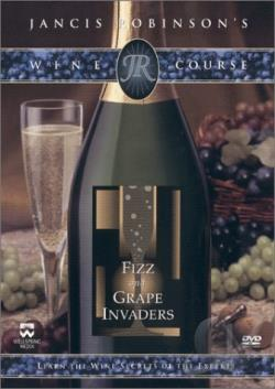 Jancis Robinson's Wine Course: Fizz And Grape Invaders DVD Cover Art