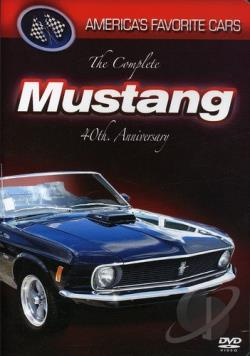 America's Favorite Cars - The Complete Mustang 40th Anniversary DVD Cover Art