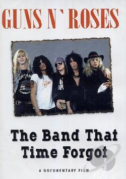Guns N' Roses - The Band That Time Forgot DVD Cover Art
