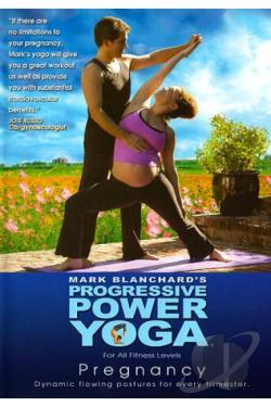 Mark Blanchard's Progressive Power Yoga: Prenatal Pregnancy Routines DVD Cover Art