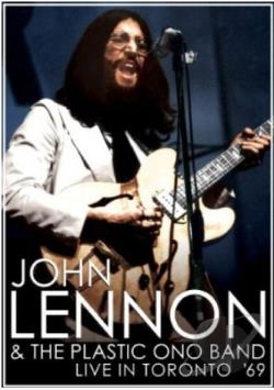 John Lennon & The Plastic Ono Band - Live In Toronto '69 DVD Cover Art