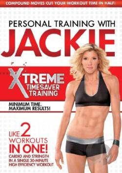 Personal Training with Jackie: Xtreme Timesaver Training DVD Cover Art