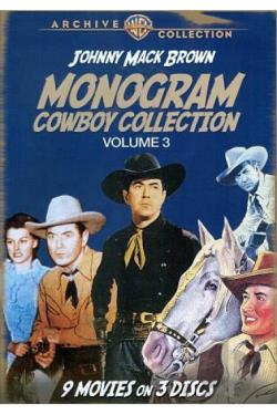 Monogram Cowboy Collection, Vol. 3: Johnny Mack Brown DVD Cover Art