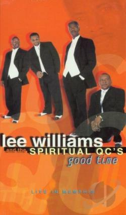 Lee Williams & Spiritual QC's - Good Time - Live in Memphis DVD Cover Art