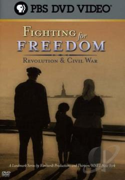 Fighting For Freedom: Revolution & Civil War DVD Cover Art