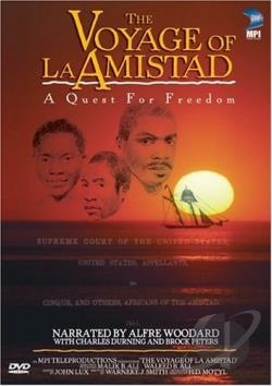 Voyage of La Amistad - A Quest for Freedom DVD Cover Art