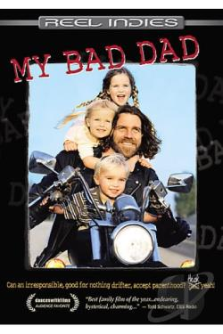 My Bad Dad DVD Cover Art