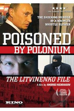 Poisoned by Polonium: The Litvinenko File DVD Cover Art